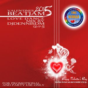 Valentines BEATJAM vol.5 - 2015 Love Dance Mix by DJDennisDM