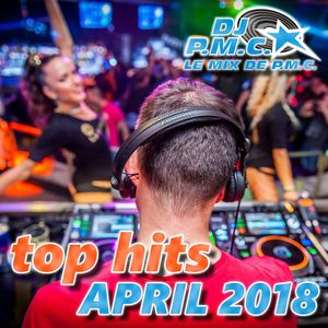 LE MIX DE PMC *TOP HITS APRIL 2018*