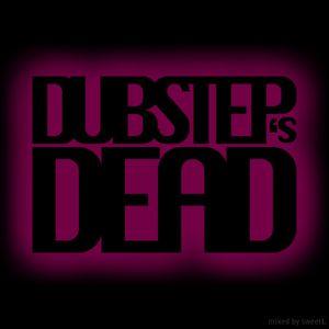 Dubstep's Dead