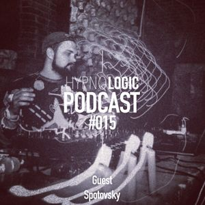 Hypnologic Podcast 015 with Spotovsky