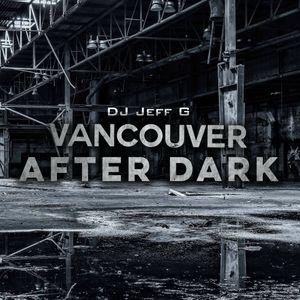 VAD (Vancouver after dark) Ep 07