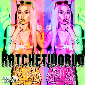 Ratchet World - Mixed & Compiled By Rob Pursey & Davey Boy Smith