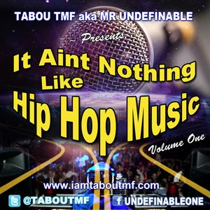 Tabou TMF - It Aint Nothing Like Hip Hop Music Vol 1 (DJ Mix)