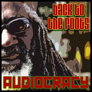 Audiocracy - Back to the Roots