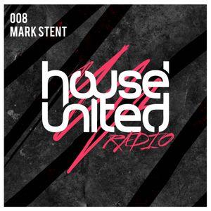 Mark Stent | House United Radio | 008