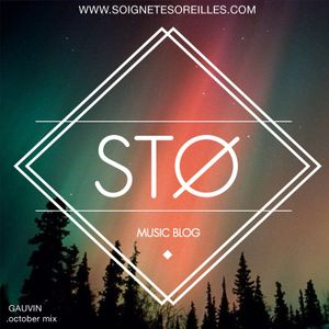 STO October Mix by Gauvin