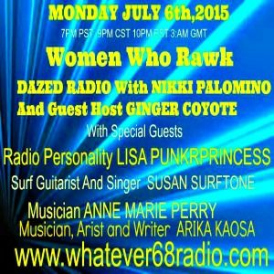 Dazed Radio Show 7.6.15 Women Who Rock