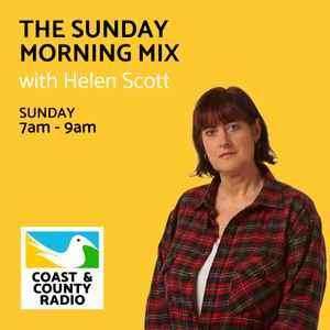 The Sunday Morning Mix with Helen Scott - Broadcast 16/04/17