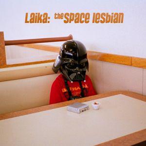 Laika: The Space Lesbian
