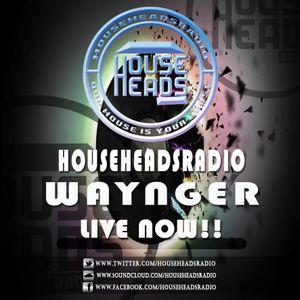 25.03.2016 Waynger - HouseHeadsRadio