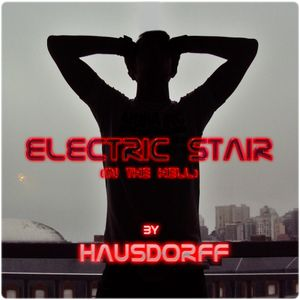 Electric Stair 032 (in the hell) by Hausdorff