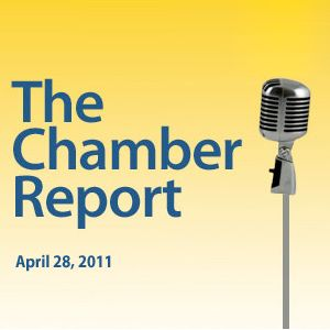 The Chamber Report - 2011-04-28
