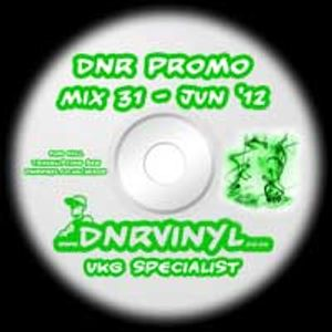 DNR Mix 31 - June 2012 - Something Old & Something New