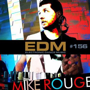 MIKE ROUGE - EDM 156