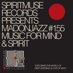 Spiritmuse Records presents MADONJAZZ 155 Deep listening.
