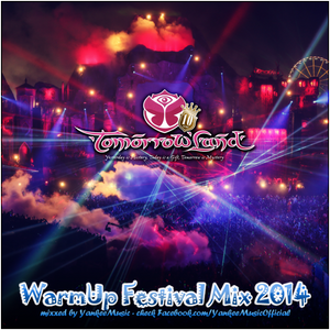 Tomorrowland 2014 - Official WarmUp Festival Mix