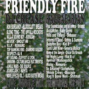 Friendly Fire Part 1 DJ Crease