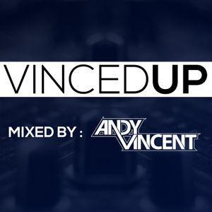 VincedUp Radio Show #004