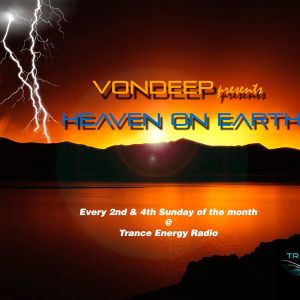 Vondeep - Heaven on Earth 17 @ Trance Energy Radio