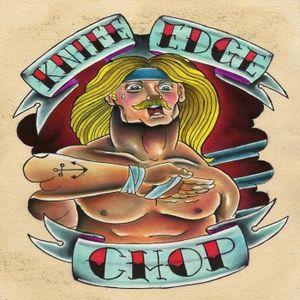 KNIFE EDGE CHOP #32