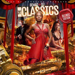 Semaj Da DJ-The Classics Blends Edition [Full Mixtape Download Link In Description]