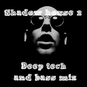 Shadow House 2