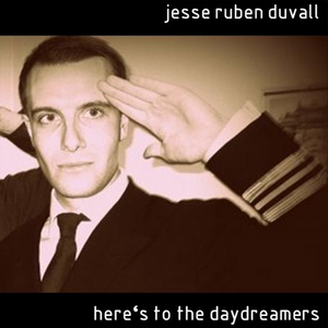 Here's To The Day Dreamers