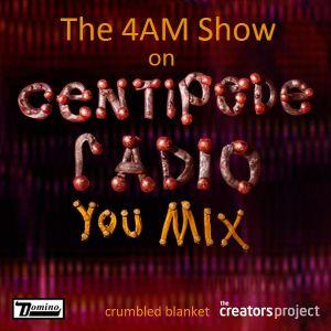 The 4AM Show: Centipede Radio