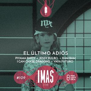 IMASFM No. 109 - El Último Adiós