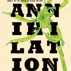 Episode 3: Annihilation by Jeff Vandermeer