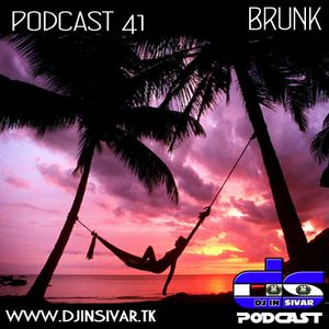 DS (DJ IN SIVAR) PODCAST 41 - BRUNK