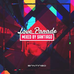 UNDERGROUND RADIO PRESENTS: LOVE PARADE 2015 (MIXED BY SANTIAGO)