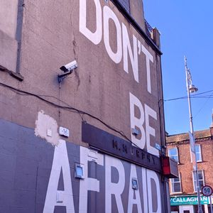 Dont be afraid in dublin mix