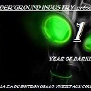 Radioactif Industry @Under'ground Industry presents : 1 year of DARKLAND
