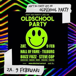 """Steve Cop at """"Ain't No Party Like An Oldschool Party"""" @ Hall Of Fame (Tilburg-NL) - 9 February 2019"""