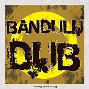 Green Beats Podcast Vol. 2 - Bandulu dub