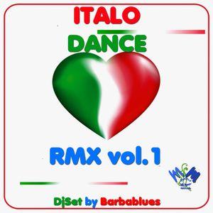 Italo Dance RMX 1 - DjSet by Barbablues