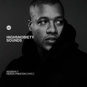Highsnobiety Sounds | Heron Preston