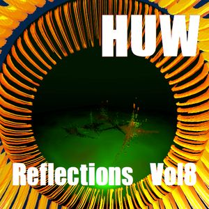 HUW - Reflections Vol8. Mashup and Eclectic Beats