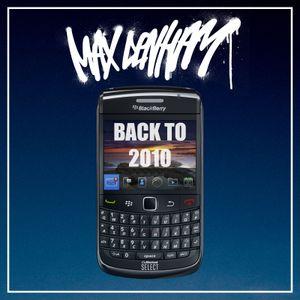 BACK TO 2010 // @MaxDenham