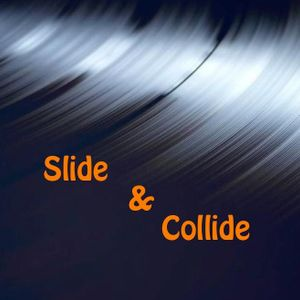 Slide & Collide 27/11/12