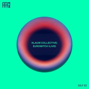 RRFM • Eurowitch (Live) • 22-07-2021
