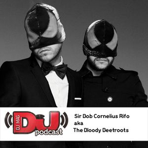 The Bloody Beetroots - DJ Weekly Podcast