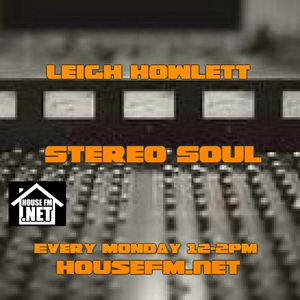 Stereo Soul HouseFm New Years Day Special 2nd Hr