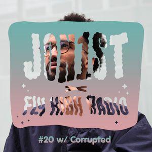 Jon1st x Fly High Radio #20 w/ Corrupted
