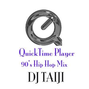 Quick Time Player 90's Hip Hop Mix
