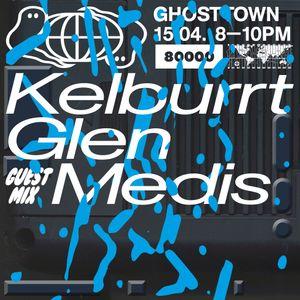 Ghosttown Sound w/ MEDIS (15/04/21)