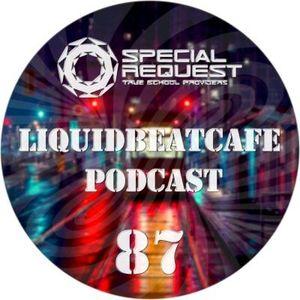 SkyLabCru - LiquidBeatCafe Podcast #87 (2018 Liquid #DNB)