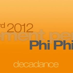 Cosmo Warming Up Set before Phi Phi @ Decadance Movement Perpetuel 3/11/2012