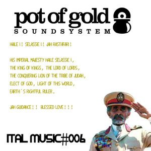 "POT OF GOLD SOUNDSYSTEM ""ITAL MUSIC#006"""